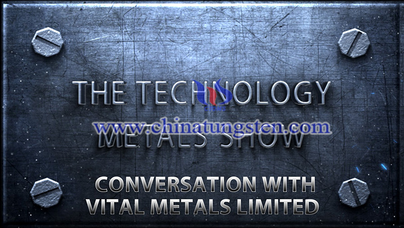 The Technology Metals Show of Vital Metals
